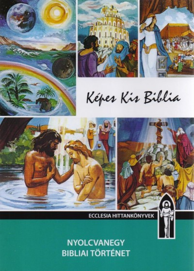 Keszthelyi Ferenc - Képes Kis Biblia