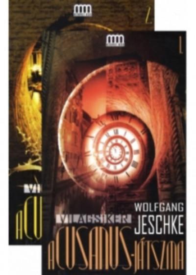 Wolfgang Jeschke - A Cusanus-játszma 1-2.