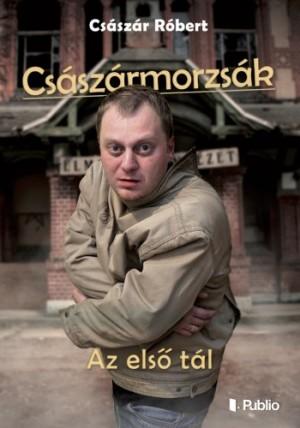 R�bert Cs�sz�r - Cs�sz�rmorzs�k