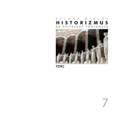 Kalmár Miklós - Historizmus