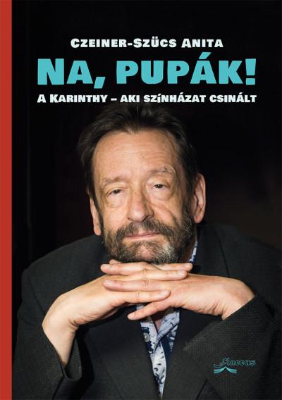 Czeiner-Szücs Anita - Na, pupák!