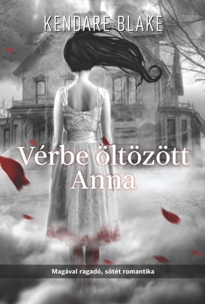Kendare Blake - Vérbe öltözött Anna