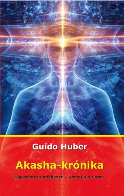 Dr. Guido Huber - Akasha-krónika