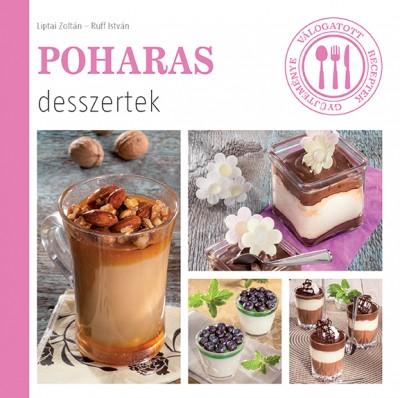 Liptai Zoltán - Poharas desszertek