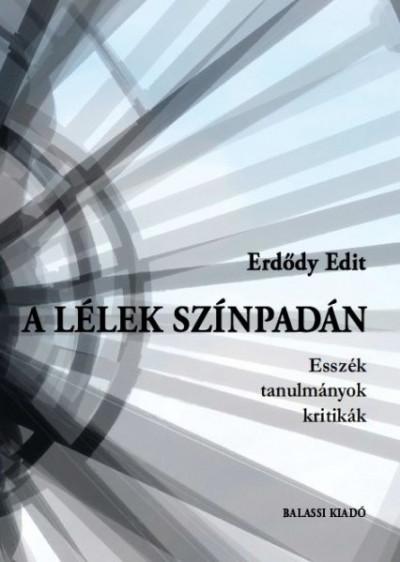 Erdődy Edit - A lélek színpadán