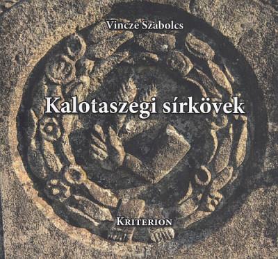 Vincze Szabolcs - Kalotaszegi sírkövek