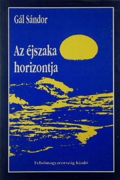 Lászlóffy Aladár - Az éjszaka horizontja