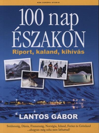 Lantos Gábor - 100 nap északon