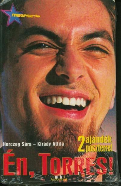 Herczeg Sára - Kirády Attila - Én, Torres!