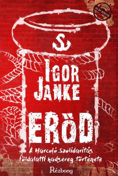 Igor Janke - Erőd