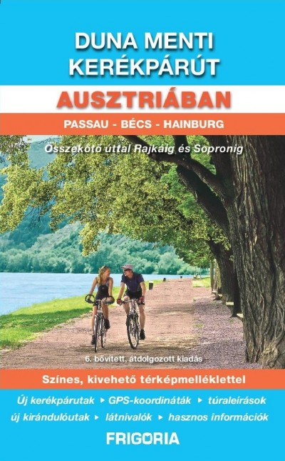 - Duna menti kerékpárút Ausztriában - Passau - Bécs - Hainburg