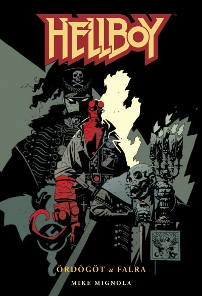 Mike Mignola - Hellboy 2. - Ördögöt a falra