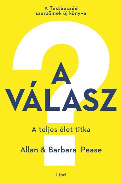 Allan Pease - Barbara Pease - A válasz
