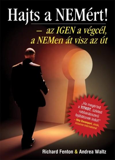 Richard Fenton - Andrea Waltz - Hajts a NEM�rt!