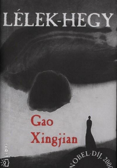 Gao Xingjian - Lélek-hegy