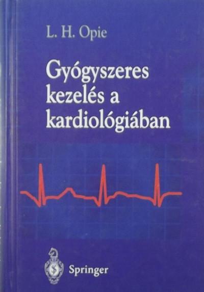 Lionel H. Opie - Gyógyszeres kezelés a kardiológiában