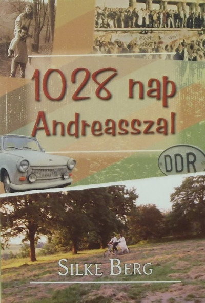 Silke Berg - 1028 nap Andreasszal