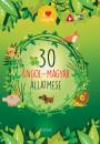Lengyel Orsolya  (Szerk.) - 30 angol-magyar állatmese