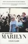 Colin Clark - My week with Marilyn