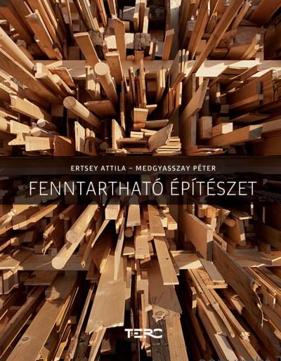 Ertsey Attila - Medgyasszay Péter - Fenntartható építészet