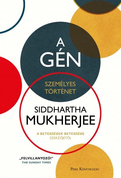 Siddhartha Mukherjee - A gén