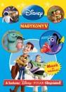 Olivia Mclearon - Disney Nagykönyv - A kedvenc Disney PIXAR filmjeiddel!