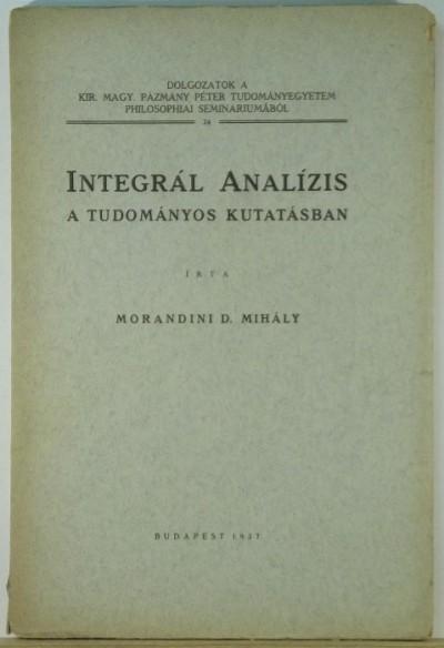 Morandini Mihály - Integrál analízis a tudományos kutatásban