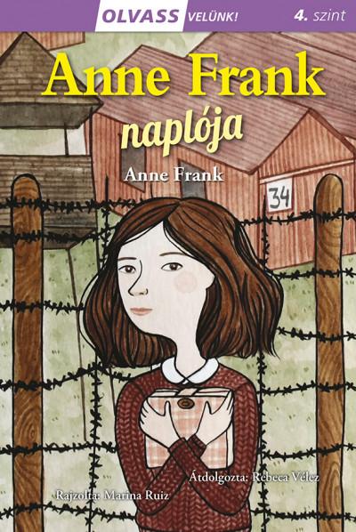 Anne Frank - Olvass velünk! (4) - Anne Frank naplója