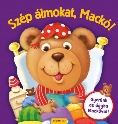 Caroline Richards  (Szerk.) - Szép álmokat, Mackó!