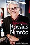 László Ágnes: Kovács Nimród - Jó pincér voltam...